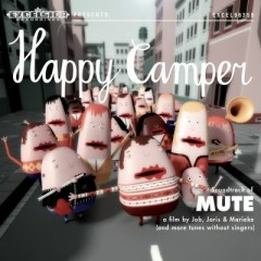 Soundtrack Of Mute - Happy Camper