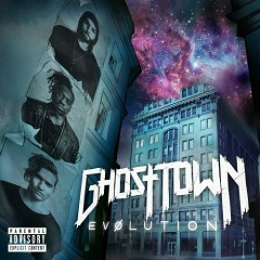 Evolution - Ghost Town