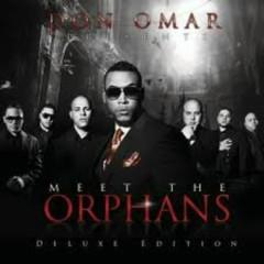 El Orfanato - Don Omar