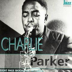 The Jazz Biography (CD1) - Charlie Parker