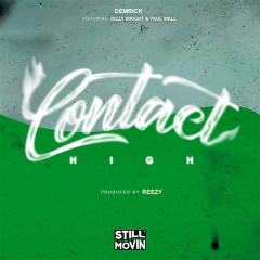 Contact High (Single) - Demrick, Dizzy Wright, Paul Wall