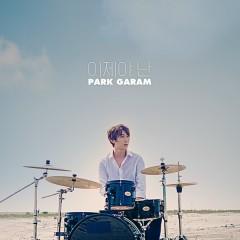 Now I (Single) - PARK GARAM