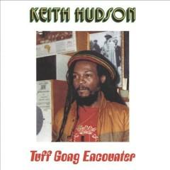 Tuff Gong Encounter - Keith Hudson