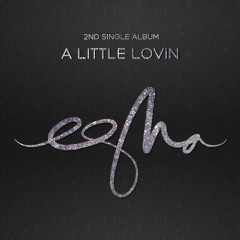 A Little Lovin - eSNa