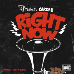 Right Now (Single) - PHRESHER