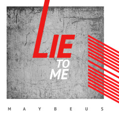 Lie To Me (Single)