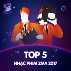 Top 5 Nhạc Phim Được Yêu Thích ZMA 2017 - Various Artists