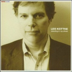The Perfect Guitar Collection CD 4 - Standing In My Shoes - Leo Kottke