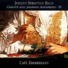 Bach - Concerts Avec Plusieurs Instruments, Vol 4 - Café Zimmermann