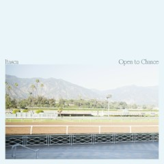 Open To Chance - Itasca