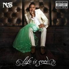 Life Is Good (Bonus Tracks) - Nas