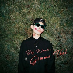 Gimme That (Single)