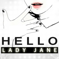 Hello - Lady Jane