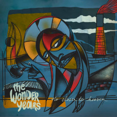 No Closer To Heaven - The Wonder Years