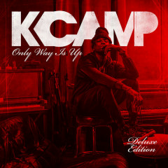 Only Way Is Up (Deluxe Vesion) - K.Camp