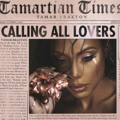 Calling All Lovers  - Tamar Braxton