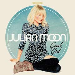 Good Girl - Julian Moon