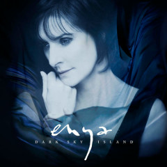 Dark Sky Island - Enya