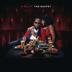 The Buffet (Deluxe Version) - R. Kelly