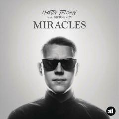 Miracles - Martin Jensen, Bjornskov
