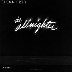 The Allnighter - Glenn Frey