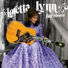 Full Circle - Loretta Lynn