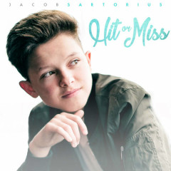 Hot Or Miss (Single) - Jacob Sartorius