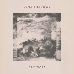 Cry Wolf (Single) - Luna Shadows