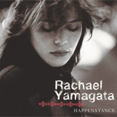 Happenstance - Rachael Yamagata