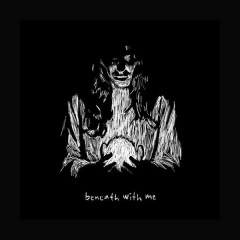 Beneath With Me (Single)