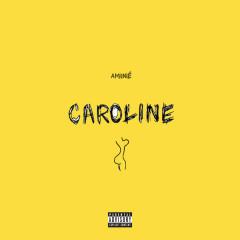 Caroline (Single) - Aminé