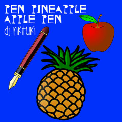 Pen Pineapple Apple Pen (Single)