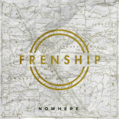 Nowhere (Single) - Frenship