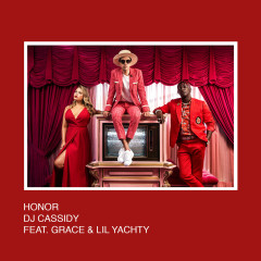Honor (Single) - DJ Cassidy, Grace, Lil Yachty