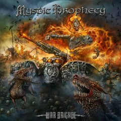 War Brigade - Mystic Prophecy