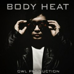 Body Heat - OWL