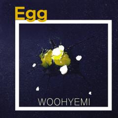 Egg (Single) - Woo Hye Mi
