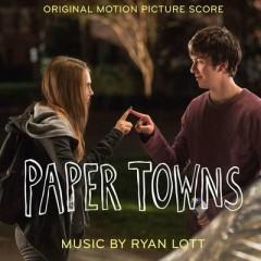 Paper Towns (Score) - Son Lux
