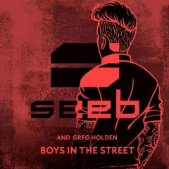 Boys In The Street (Single) - SeeB, Greg Holden