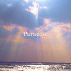 Paradise (Single) - DD, SONZ