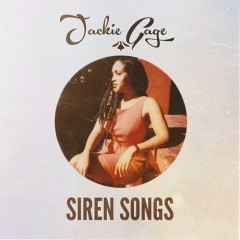 Siren Songs - Jackie Gage