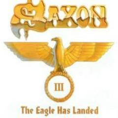The Eagle Has Landed III (CD1) - Saxon