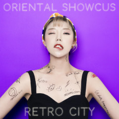 Retro City (Mini Album) - Oriental Showcus