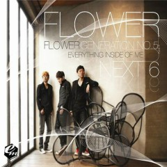 Everything Inside Of Me  - Flower