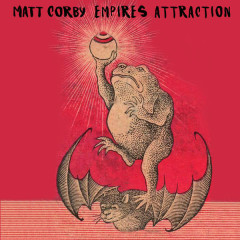 Empires Attraction (Single) - Matt Corby