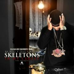 Skeletons In My Closet (CD1) - Bo Deal