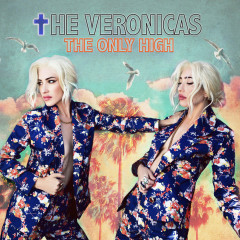 The Only High (Single) - The Veronicas