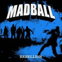 Rebellion - Madball