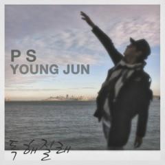 Dokhaejilla (독해질래) - PS Young Jun