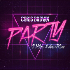 Party (Single) - Chris Brown, Gucci Mane, Usher